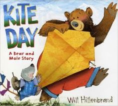 Procedural Text Good for introducing Procedural Text (K-1) Kite Day: A Bear and Mole Story #procedural text