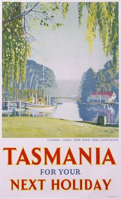 tasmania for your next holiday cataract gorge from royal park launceston : 1930 antique vintage posters from ANGUS Max Rupert Vintage Advertising Posters, Vintage Travel Posters, Vintage Advertisements, Posters Australia, Australian Vintage, Johann Wolfgang Von Goethe, Royal Park, Retro Poster, Next Holiday