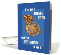 French Horn | General Humor | Greeting Card Universe by Mary Ogle