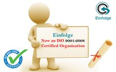Einfolge - Now an #ISO 9001:2008 #CertifiedOrganization