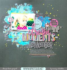Hip Kit Club DT Project - 2015 December Hip Kits - Crate Paper Maggie Holmes, Shimmerz Paints