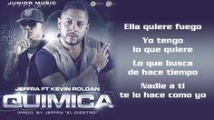 QUIMICA - Jeffra Ft Kevin Roldan