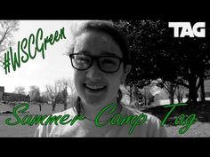 The Summer Camp Tag | #WSCGreen