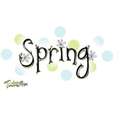 Free Spring Type Vector ❤ liked on Polyvore featuring words, text, spring, backgrounds, quotes, article, magazine, phrase and saying