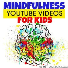 Mindfulness is an important part of self-regulation and the ability to regulate our senses, feelings, and body. Check out these videos to help develop mindfulness in students. // Article by The OT Toolbox Mindfulness Youtube, Teaching Mindfulness, Mindfulness For Kids, Mindfulness Activities, Mindfulness Training, Mindfulness Practice, Elementary School Counseling, School Social Work, School Counselor