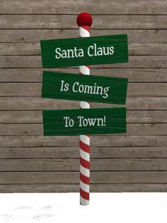 santa claus is coming to town sign christmas