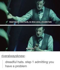 Step 1: Admitting That It's a Problem #Doctor #Who #Eleven