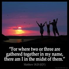 """✝✡Trust in the LORD with all thine Heart✡✝ """"For where two or three are gathered together in my Name, there am I in the midst of them."""" (Matthew 18:20 KJV )!! ✝✡""""Hallelujah Jesus ( Yeshua ) Chris..."""