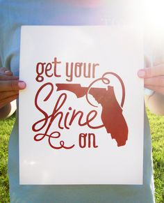 Florida+Print+Get+Your+Shine+On+Letterpress+by+ThePinkHousePress,+$15.00