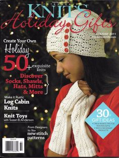 Interweave Knits Holiday Gifts magazine Socks Shawls Hats Mitts Toys Gift ideas