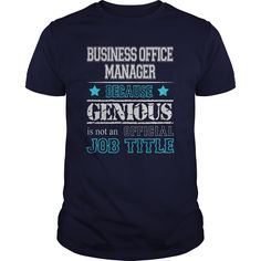 Awesome Business Office Manager T-Shirts, Hoodies. VIEW DETAIL ==► https://www.sunfrog.com/Jobs/Awesome-Business-Office-Manager-Shirt-116857920-Navy-Blue-Guys.html?id=41382