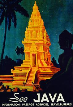 See Bali, Sumatra and Java are a series of posters that depict Indonesia's strong warriors, temples, culture and dance. The posters are created by LeBoYe and printed Offset onto. Old Posters, Retro Poster, Vintage Travel Posters, Illustrations And Posters, Vintage Advertisements, Vintage Ads, Vintage Style, Indonesian Art, Tourism Poster