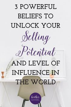 3 Powerful Beliefs to Unlock Your Selling Potential and Level of Influence in the World - Heather Quisel Business Website, Business Tips, Online Business, Sales And Marketing, Online Marketing, Direct Sales Tips, Network Marketing Tips, Sales Strategy, Online Entrepreneur