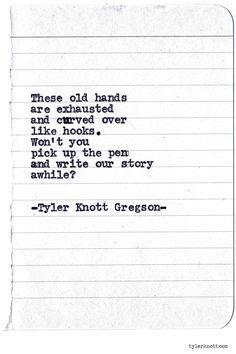 Typewriter Series #754byTyler Knott Gregson