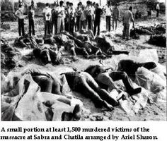 Sabra and Shatila massacre. September,16,1982 .The massacre and genocide carried out in the Palestinian refugee camps of Sabra and Shatila in Lebanon by Israeli military forces. Was this self defense also????