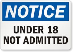 Under-18-Not-Admitted-Sign-S-8317.gif (400×290)