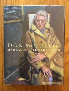 Unreasonable Behaviour - McCullin, Don.