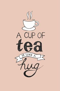 Happy, sad, energized, tired… a good cup of tea is the perfect way to a smile. :)