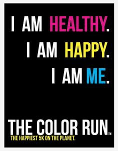 I am me. The Color Run.  1 month till the Chicago run!  CAN'T WAIT!  Even though I will be walking most of it, it looks like SO MUCH FUN!  @Kodie Spaulding @Stephenie Schuler Deckard @Cheryl Schmidgall @Jody Elgin