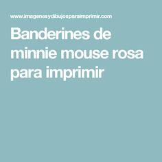 Banderines de minnie mouse rosa para imprimir