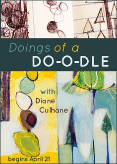 Doings of a Doodle (evolving doodles into large scale paintings) with Diane Culhane