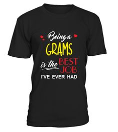 Being A Grams Is The Best Job   Gift For Grandparents