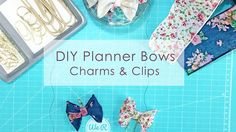 DIY Planner Bow Charms & Clips - YouTube