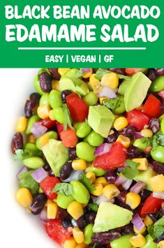 Black Bean Avocado Edamame Salad Recipes EASY Avocado Edamame Salad with black beans! Just 8 ingredients and packed with a double punch of healthy plant-based protein. Best Salad Recipes, Bean Recipes, Veggie Recipes, Whole Food Recipes, Vegetarian Recipes, Healthy Recipes, Soup And Salad, Pasta Salad, Chicken Salad