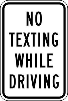 "2510 ZING 18"" x 12"" Black and White Engineer Grade Prismatic Recycled Aluminum Sign ""No Texting While Driving"""