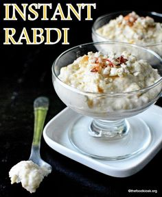 Rabri - Instant Rabdi recipe - The tedious process of making rabdi is cut short and you can now make it instantly Mango Recipes, Milk Recipes, Pudding Recipes, Sweets Recipes, Bread Recipes, Indian Dessert Recipes, Indian Sweets, Indian Recipes, Rabri Recipe