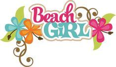 Beach Girl SVG scrapbook title beach svg files beach svg cuts beach girl cut files for scrapooking