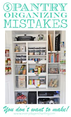 5 Pantry Organizing Mistakes You Don't Want to Make