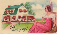 Color rendering from a 1920s brochure of a woman admiring red and white striped awnings over the windows of a house.