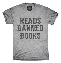 Reads Banned Books T-Shirts, Hoodies, Tank Tops