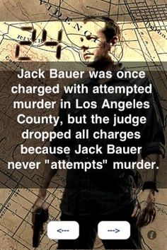 "Jack Bauer never ""attempts"" murder"