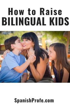 Tips on how to raise bilingual kids. Practical and fun tips, strategies and techniques on how to teach your child or children to speak your native language. Great ideas for first time parents or parents that want their children to learn a foreign language or culture from a young age. Ideas we use to teach Spanish to our bilingual children. #bilingualkids #bilingualtips #teachSpanishtokids