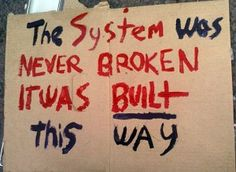 Stop Blaming 'The System'