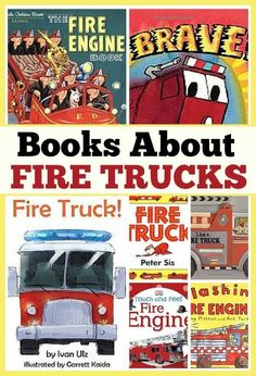 Favorite books about fire trucks for kids from http://growingbookbybook.com