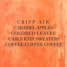 #coffee #coffeequotes  The best things about fall.