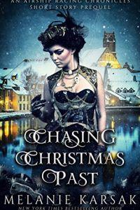 Chasing Christmas Past