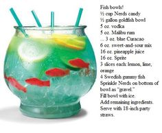 BEST. DRINK. EVER.  But do yourself a favor and skip the nerds (who wants to suck them up a straw?) and the fish (they completely sink anyway)
