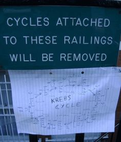 Bahahaha. If Krebs cycle was attached to my railing I'd remove it too.