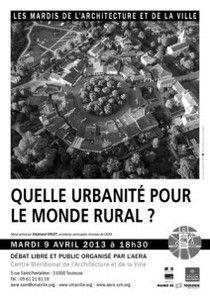 """Débat : """"Quelle urbanité pour le monde rural ?"""" http://www.aera-cvh.org/cultures/les-mardis-de-l-architecture/"""