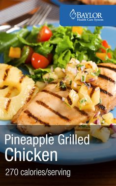 Healthy Grilling Recipe - Pineapple Grilled Chicken with Pineapple Salsa - 270 Calories per serving | Baylorhealth.com