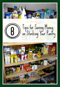 Get tips on how to stockpile your pantry-- stretch your grocery budget and save money!