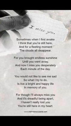 We all miss you so much.💞 my Shaun. Love My Husband Quotes, Missing You Quotes For Him, Quotes To Live By, Loss Quotes, Dad Quotes, Wisdom Quotes, Mom I Miss You, Funeral Poems, Sympathy Quotes