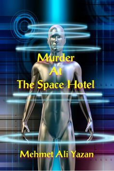 Cover Contest - Murder At The Space Hotel - AUTHORSdb: Author Database, Books and Top Charts