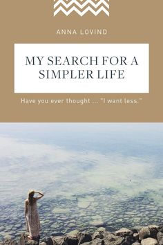 How to create a simple, minimalist, sacred and full life in the midst of a busy chaotic world. My journey to a simpler life in pursuit of my dreams and a mindful, intentional lifestyle.