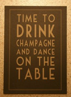 East of India Poster Sign Picture Time to Drink Champagne & Dance on The Table | eBay
