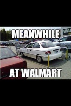 Funny pictures about Walmart Parking Fail. Oh, and cool pics about Walmart Parking Fail. Also, Walmart Parking Fail. People Of Walmart, Only At Walmart, Funny People, Stupid People, People Failing, Crazy People, Walmart Humor, Walmart Shoppers, Walmart Stores